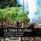 La tierra en cifras: Los medios de subsistencia en su punto de inflexión